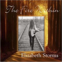 The Fire Within CD from Elizabeth Storms and Lorne Hemmerling. Available on CD Baby, iTunes, Amazon, etc. Music that will touch your soul....