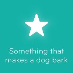 Something that makes a dog bark 94   #answers94 #AppGames