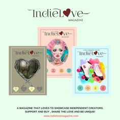 IndieLove Magazine Issue 1 - 3. Share and support Independent publications and the people behind and in them. www.indielovemagazine.com #indie #indiemagazine #independent publications.