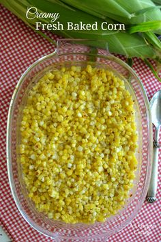 Creamy Fresh Baked Corn by oregonkitchen: So fresh-tasting and delicious it's practically licked clean. #Corn #Baked #Easy