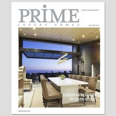 Thank you @primeluxuryhomes for featuring the Perham residence we designed. You picked a beautiful photo for the cover.