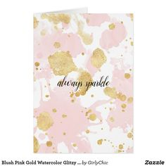 Blush Pink Gold Watercolor Glitzy Sparkle Card