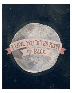 to the moon and back #etsy #print