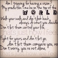 Nico & Vinz lyrics Am I Wrong  Am I tripping for having a vision? My prediction: I'ma be on the top of the world Walk your walk and don't look back, always do what you decide Don't let them control your life, that's just how I feel Fight for yours and don't let go, don't let them compare you, no Don't worry, you're not alone, that's just how we feel