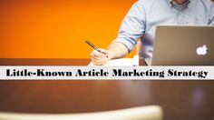 Article marketing tips for proven best practices for traffic, leads and sales