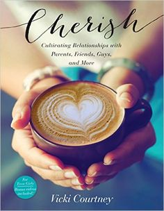 Amazon.com: Cherish: Cultivating Relationships with Parents, Friends, Guys, and More (9781433687846): Vicki Courtney: Books