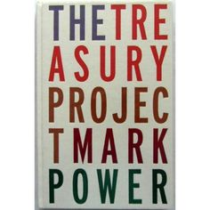 Mark Power: The Treasury Project