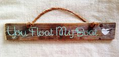 You Float My Boat reclaimed pallet wood sign with rope handle | Sea City #seacity #beachsigns