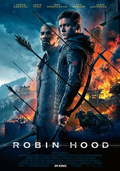 German poster for the cinema reissue Robin Hood with Taron Egerton 2018 Movies, Top Movies, Movies To Watch, Movies Online, Movies And Tv Shows, Movies Free, Streaming Hd, Streaming Movies, Jamie Dornan
