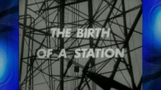 The Birth of a Station