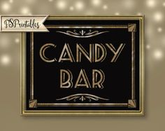 Printable CANDY BAR - Wedding or party Art Deco-Roaring 20's Great Gatsby Sign - instant download - DIY-black and gold wedding