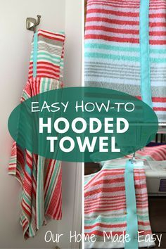 An easy step by step tutorial for how to make a hooded towel for little kids…