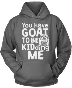 You've Goat to Be Kidding Me