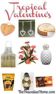 Tropical Valentine's Day Gift Ideas - The Hawaiian Home