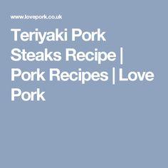 Teriyaki Pork Steaks Recipe | Pork Recipes | Love Pork