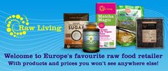 Raw Living - Elevate Your Health  RawLiving.eu - Own Brand Products Bringing you the finest raw foods, superfoods and resources for a Healthy Lifestyle.