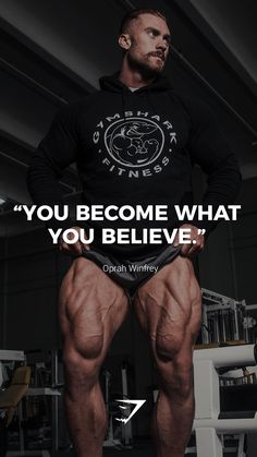 """You become what you believe. - - ""You become what you believe. … Aerobic Exercises ""Du wirst was du glaubst. Bodybuilding Motivation Quotes, Bodybuilding Workouts, Fitness Motivation Quotes, Powerlifting Motivation, Women's Bodybuilding, Positive Motivation, Running Motivation, Health Motivation, Yoga Inspiration"