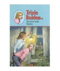 Trixie Belden, my favorite book series as a teenager