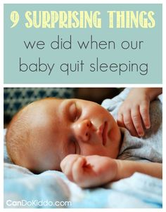 9 Surprising Things We Did When Our Baby Quit Sleeping