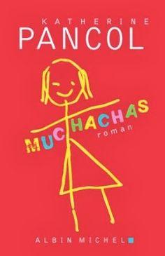 Muchachas. Katherine Pancol. Albin Michel