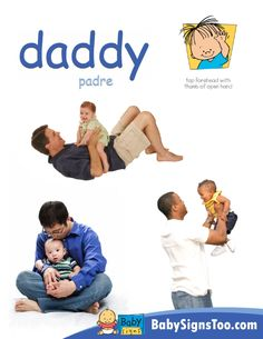 Teach your baby the ASL sign for DADDY with this printable poster. #BabySigns www.BabySignsToo.com