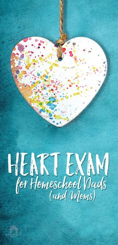 A Heart devotional with homeschool encouragement for dads and moms