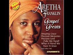▶ Aretha Franklin - Gospel Greats (Audio) - YouTube