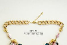 DIY Necklace  : DIY Finish Necklaces the Pro Way