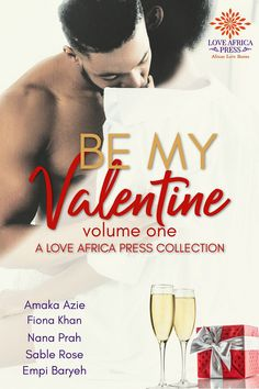 OUT NOW: Be My Valentine #Romance #Anthology @LoveAfricaPress