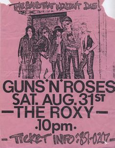 Guns 'N' Roses promotional flyer. At The Roxy (Sunset Strip, Hollywood, CA), Aug. 31, 1985
