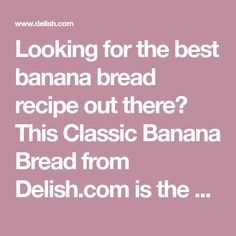 Looking for the best banana bread recipe out there? This Classic Banana Bread from Delish.com is the only one you need. Banana Uses, Delicious Desserts, Dessert Recipes, Ginger Molasses Cookies, Best Banana Bread, Pineapple Upside Down Cake, Dinners, Meals, Sliced Almonds