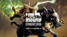 "Pekra confronts a vision of his dead father in this trailer for the fantasy-adventure podcast novel FIRE ON THE MOUND, with artwork by Brian Ellis.  ""The fire does not come from the mind.""  Part radio play, part audiobook, FIRE ON THE MOUND is a fantasy-adventure serialized as a free podcast novel. Through vocal performance, sound effects, and an original score, FIRE ON THE MOUND takes listeners on a mythic journey released in weekly thirty-minute episodes.  Written by William J. Meyer..."