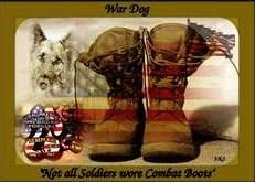 Not All Soldiers Wore Combat Boots. Good Morning Everyone. Thank you for your love and support of WDMC. This memorial represents those soldiers that did not wear combat boots - but walked every step of the way putting their paws forward to the cause.  Thank you to ALL the Working Dogs who have and our currently serving in protecting us each day . You are ALL AWESOME!  Please share our page War Dog Memorial Colorado