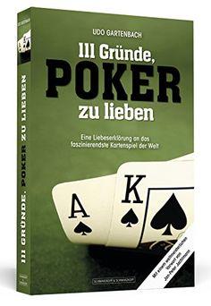 111 Gründe, Poker zu lieben - Eine Liebeserklärung an das faszinierendste Kartenspiel der Welt von Udo Gartenbach http://www.amazon.de/dp/3862654095/ref=cm_sw_r_pi_dp_ijcCvb0DZYQ9Y