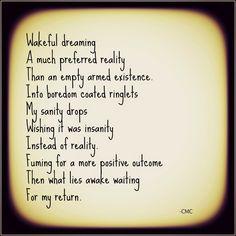 Alternate Reality. #poetry #poem #courtneymarie #dreaming #depression