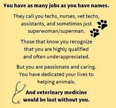 """Techs.... I DO love to satisfy the clients, but I don't feel """"under appreciated"""" because I see the appreciation in the eyes of EVERY pet I help"""