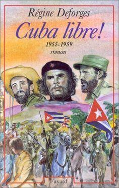 Cuba libre ! : 1955-1959 de Deforges R., http://www.amazon.fr/dp/2213603030/ref=cm_sw_r_pi_dp_y2DTqb146VHT7