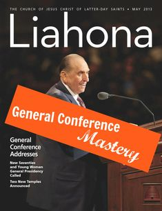 Quotes from each General Conference talk to memorize with your family one week at at time.