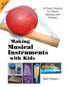 Book about making instruments  ~International Make Your Own Instrument Day~June 21st~@All Around This World Music #DIYmusicDay~