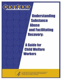Understanding Substance Abuse and Facilitating Recovery: A Guide for Child Welfare Workers by Nancy K. Young. $2.65
