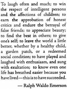 A favorite from Emerson. This is to have succeeded.