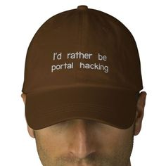 Id rather be portal hacking embroidered hats