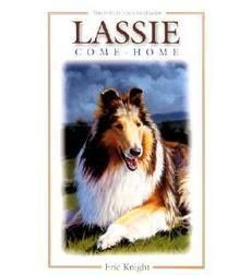 Lassie Come Home by Eric M. Knight | Scholastic.com