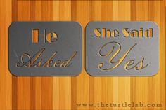 He Asked She Said YES Wedding Plaque Sign Metal Wall Art Decor Decoration - www.theturtlelab.com #TurtleLaboratories