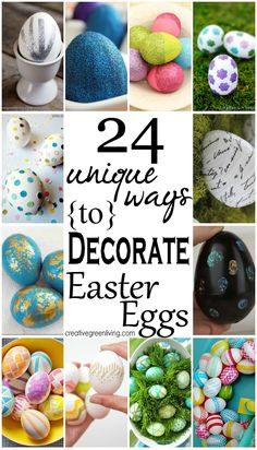 Two Dozen creative ways to decorate Easter eggs. I definitely want to save this to reference later!