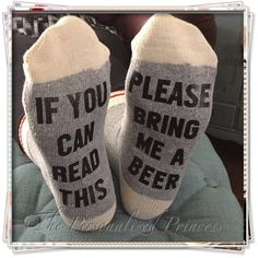 If you can read this Bring please bring me a beer (or other) socks.  These heavy weight natural socks are super fun for the upcoming fall/winter season.  I have many options for socks for you to choose. Please see pictures.  These are suggested Mens sized 7-11.  Best washed in cold water Dont recommend putting in the dryer too many times once personalized.  Please see my other WINE SOCKS. If you can read this: Bring me a glass of wine