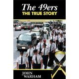 The 49ers - The True Story (Kindle Edition)By John Warham