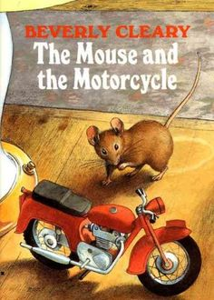 The Mouse and the Motorcycle by Beverly Cleary #LVCCLD