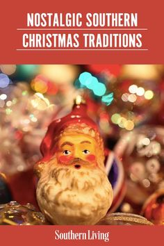 This season, think beyond holiday movie marathons and reintroduce Christmas traditions from years gone by that are bound to make this season extra merry and bright. These old-fashioned Christmas traditions are just begging for a holly jolly comeback. #christmas #christmastraditions #oldfashionedchristmas #vintagechristmas #nostalgia #southernliving