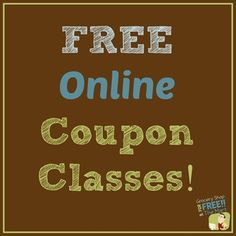 Want to learn how to coupon?  We will be teaching FREE Online Couponing Classes every Monday night for the next 4 weeks.  Come sign up!